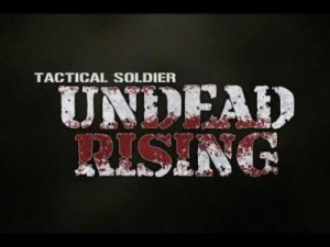 Tactical Sodier: Undead Rising